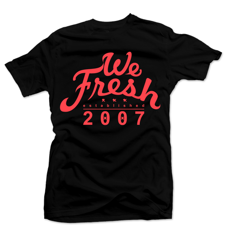 We Fresh Black/Infrared Tee