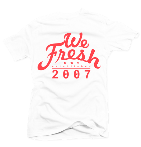 We Fresh White/Infrared Tee