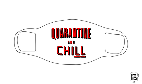 Quarantine and Chill White Mask