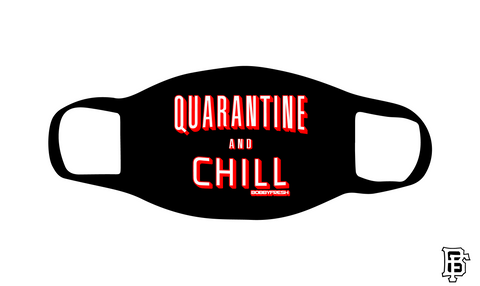 Quarantine and Chill Black Mask