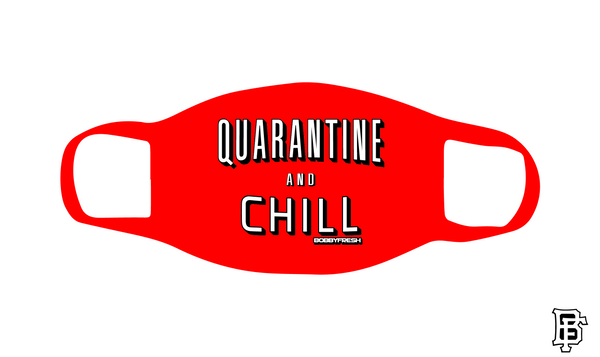 Quarantine and Chill Red Mask - Bobby Fresh
