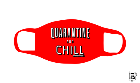 Quarantine and Chill Red Mask