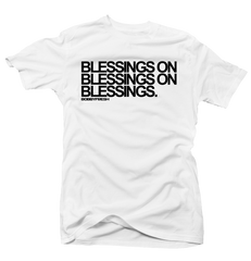 Blessings on Blessings White Tee (Reverse He Got Game)