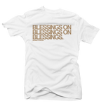 Blessings on Blessings White/Tan Tee - Bobby Fresh