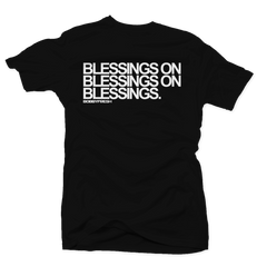 Blessings on Blessings Black Tee (Reverse He Got Game)