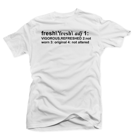 Definition of Fresh White Tee (Reverse He Got Game)
