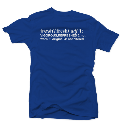Definition of Fresh Hyper Royal Tee