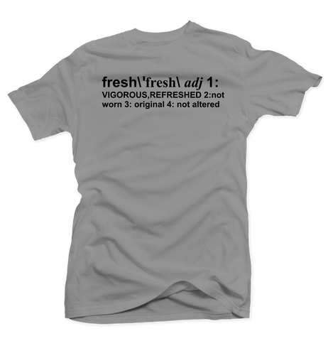 Definition of Fresh Silver Tee