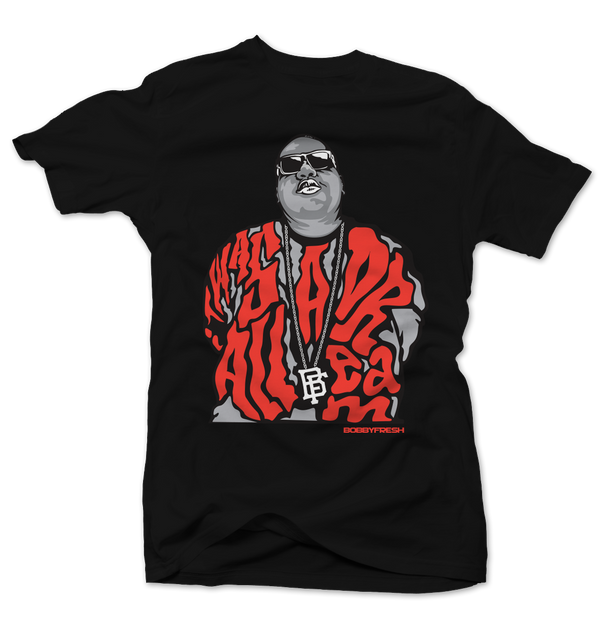 Dream BIG Black/Infrared Tee - Bobby Fresh