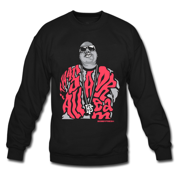 Dream BIG Black/Infrared Crewneck - Bobby Fresh