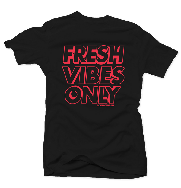 Fresh Vibes Only Black/Infrared Tee - Bobby Fresh