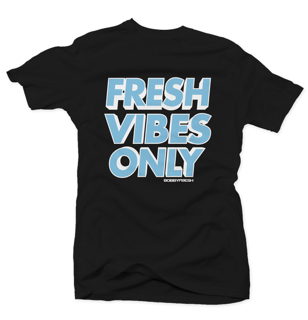 Fresh Vibes Only Black Unc 1's Tee - Bobby Fresh