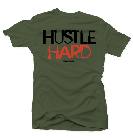 Hustle Hard Army Green Tee