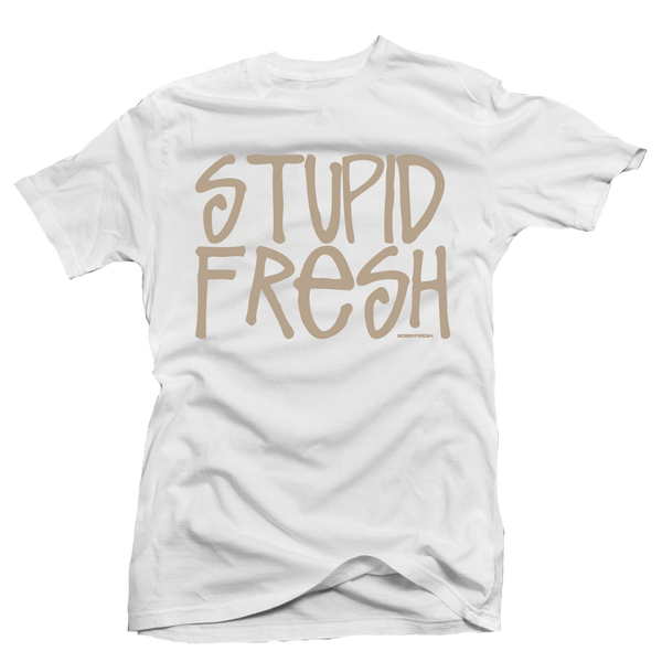 Stupid Fresh White Tee