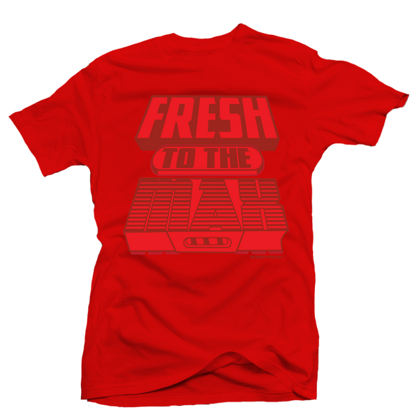 Fresh to the Max All Red Tee