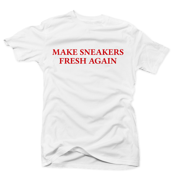 Make Sneakers Great Again White Tee
