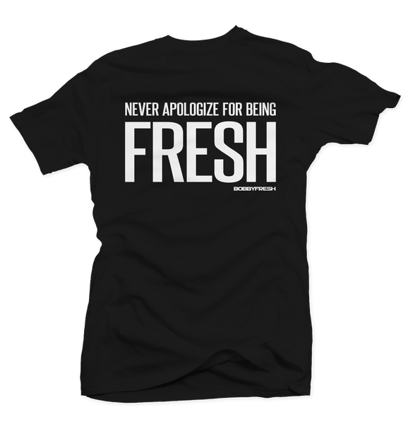 Never Apologize Black Tee