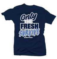 Only the Fresh Survive Navy Tee - Bobby Fresh