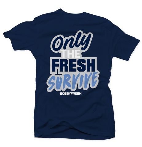 Only the Fresh Survive Navy Tee