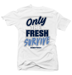 Only the Fresh Survive White Tee - Bobby Fresh