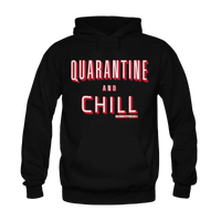 Quarantine and Chill Black Hoodie - Bobby Fresh