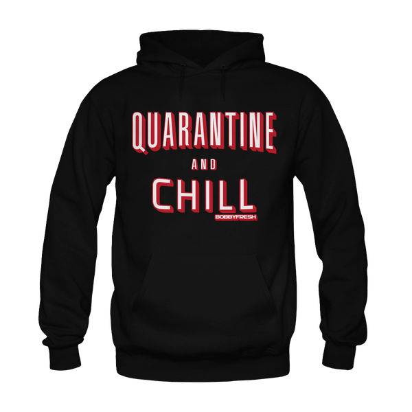 Quarantine and Chill Black Hoodie
