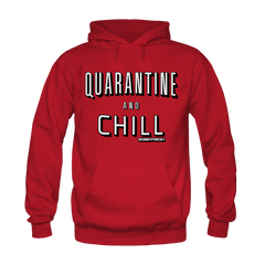 Quarantine and Chill Red Hoodie