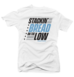 Stackin' Bread Unc 3 White Tee - Bobby Fresh