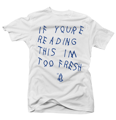 Too Late Fresh Hyper Royal White Tee
