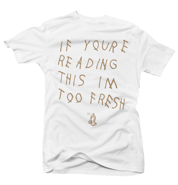 Too Late White/Tan Tee - Bobby Fresh