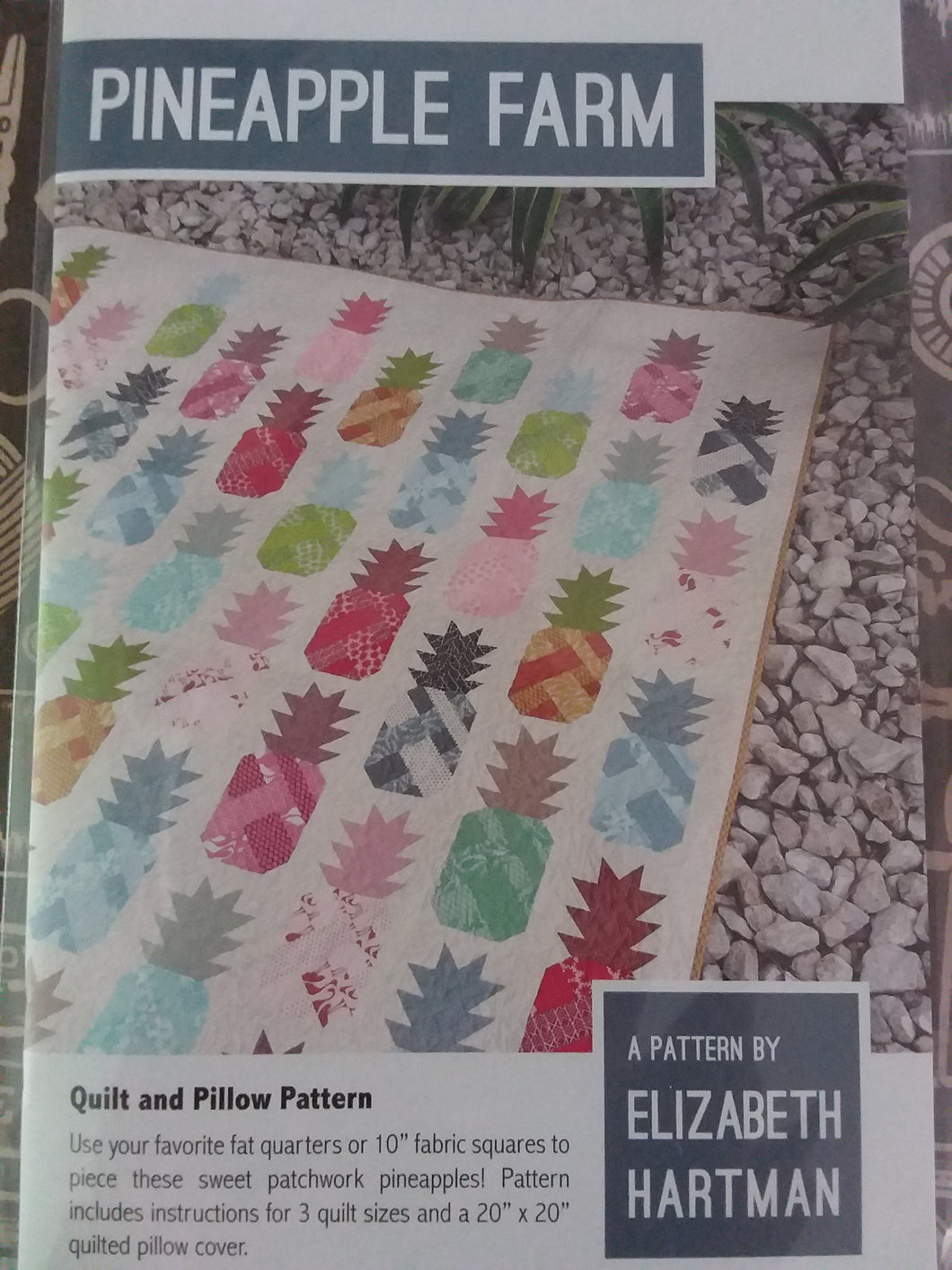 Pineapple farm a pattern by Elizabeth Hartman