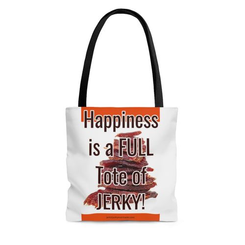 Happiness Is A Full Tote Of Jerky - Tote Bag