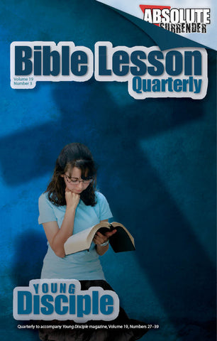 Bible Lesson Quarterly (2010Q3 - Absolute Surrender)