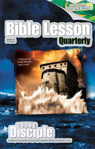 Bible Lesson Quarterly (2016Q2 - Mount of Blessing)