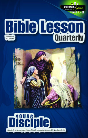 Bible Lesson Quarterly (2017Q1 - Pictures of Jesus #3)