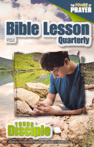 Bible Lesson Quarterly (2014Q3 - The Power of Prayer)