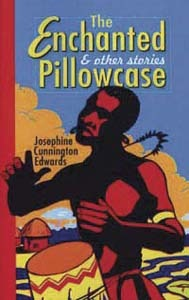 The Enchanted Pillowcase & other stories
