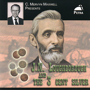 J.N. Loughborough & the 3 Cent Silver