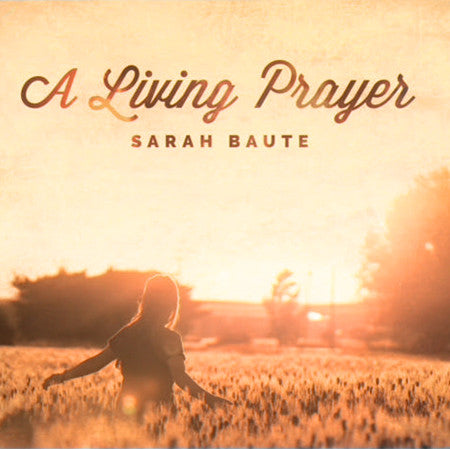 A Living Prayer