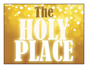 "Door Sign: ""The Holy Place"""