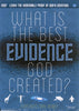 What is the Best Evidence that God Created? - DVD