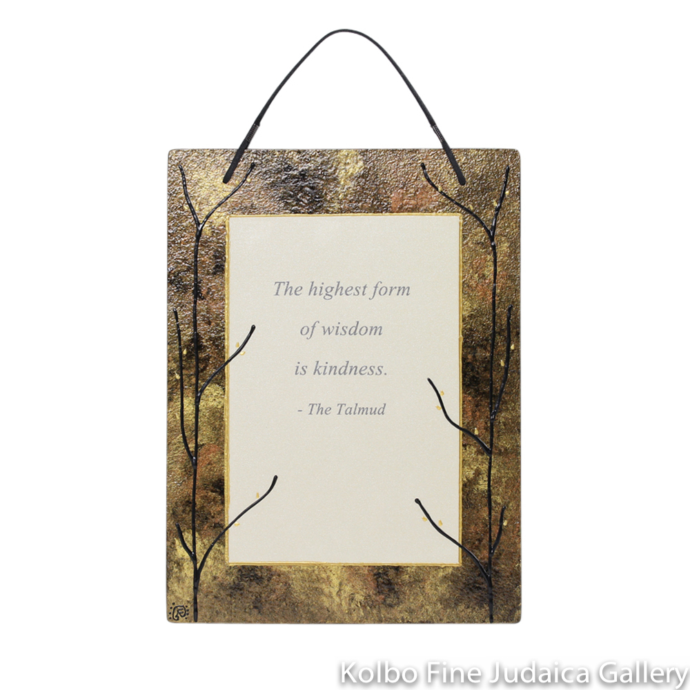 "Wall Hanging, Hand-Painted Glass with English Quote, ""The highest form of wisdom is kindness"" -The Talmud, Copper Tones"