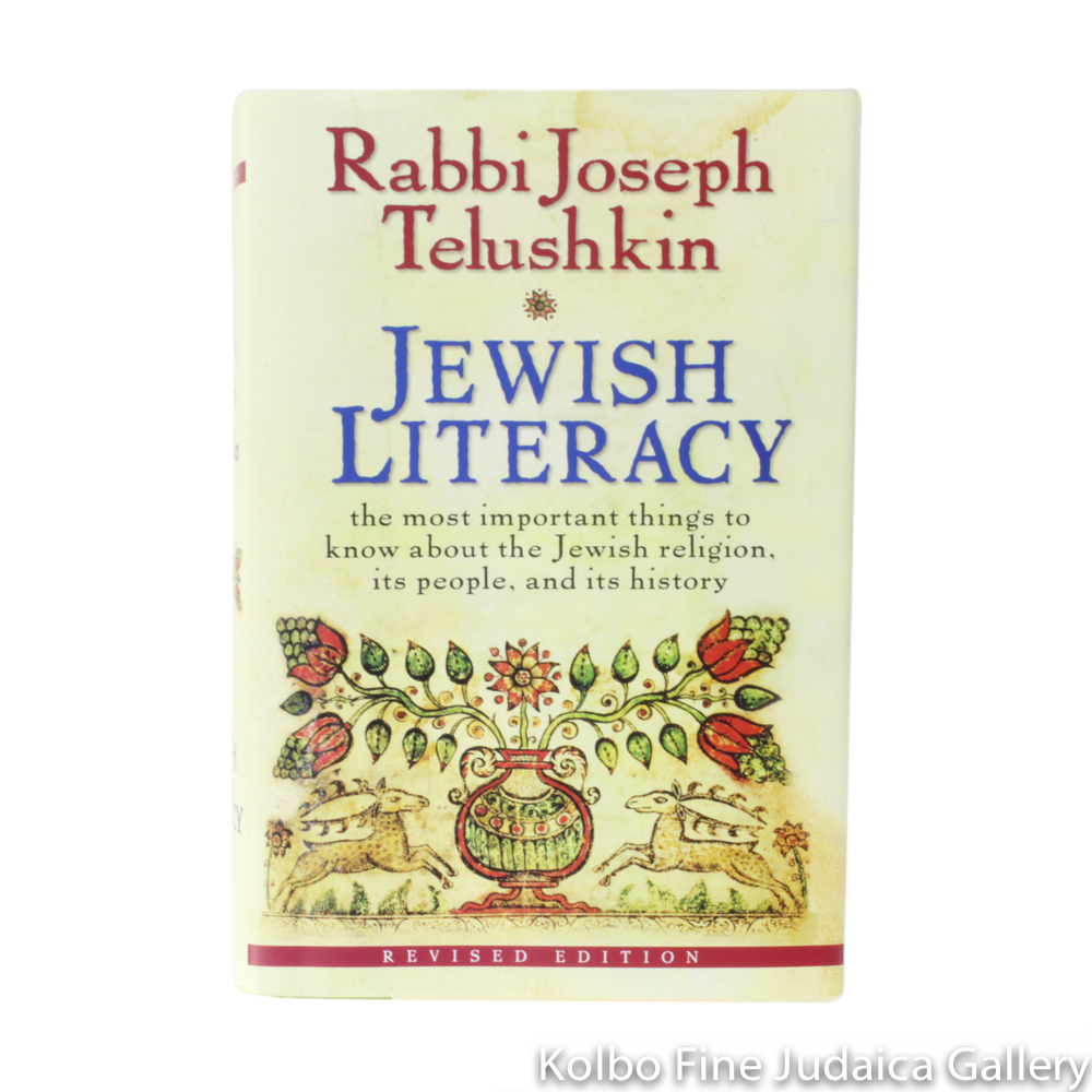 Jewish Literacy, Revised Edition: The Most Important Things to Know About the Jewish Religion, Its People, and Its History, hc
