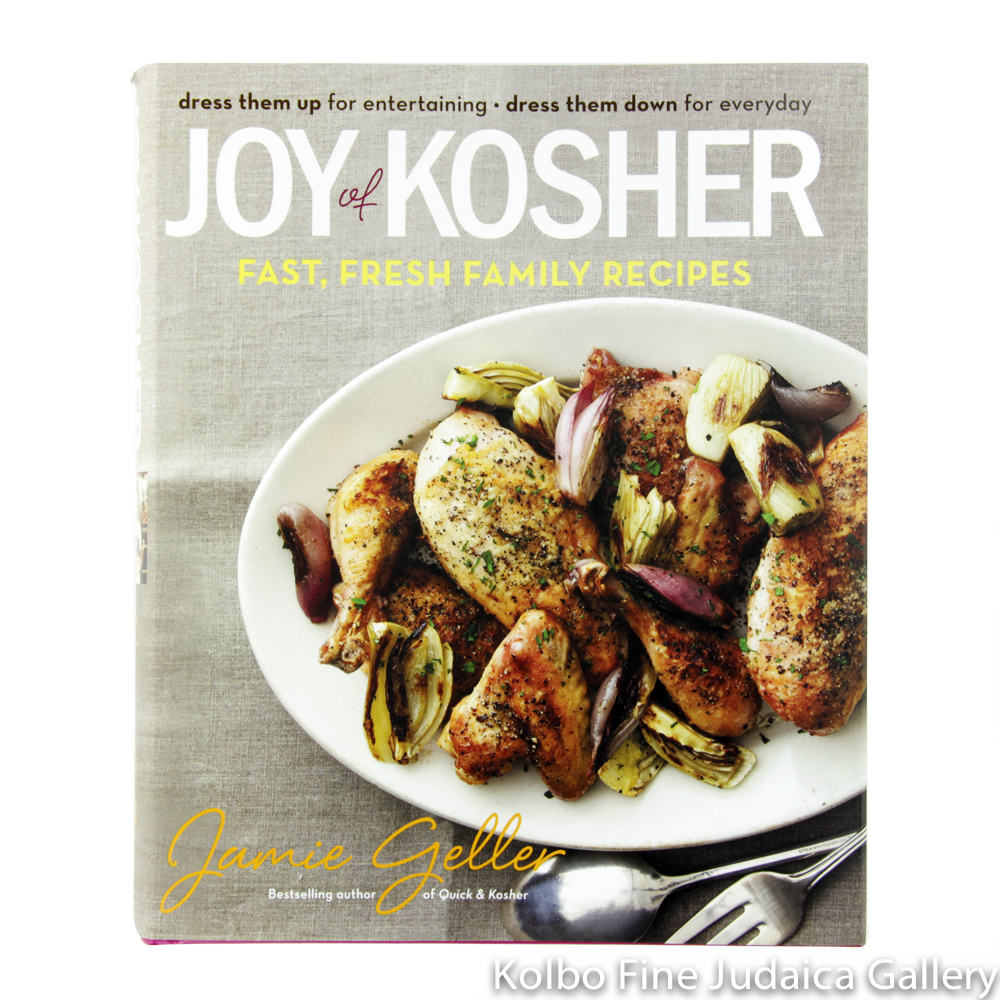 Joy of Kosher: Fast, Fresh Family Recipes, hc