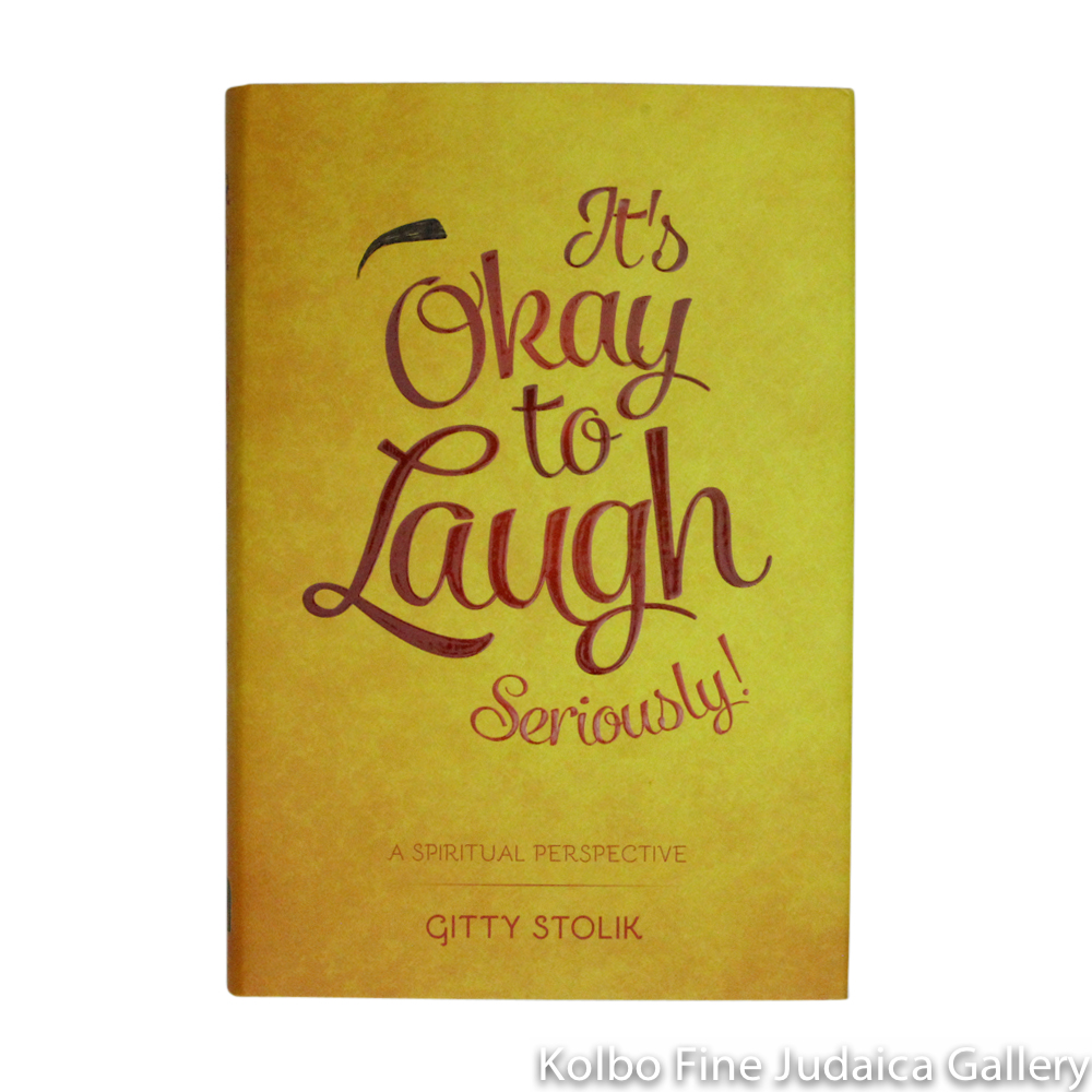 It's Okay To Laugh. Seriously!, hc