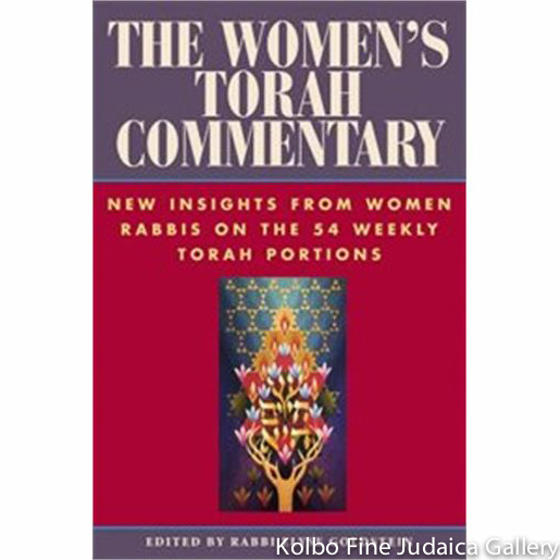 Women's Torah Commentary: New Insights from Women Rabbis on the 54 Weekly Torah Portions, pb
