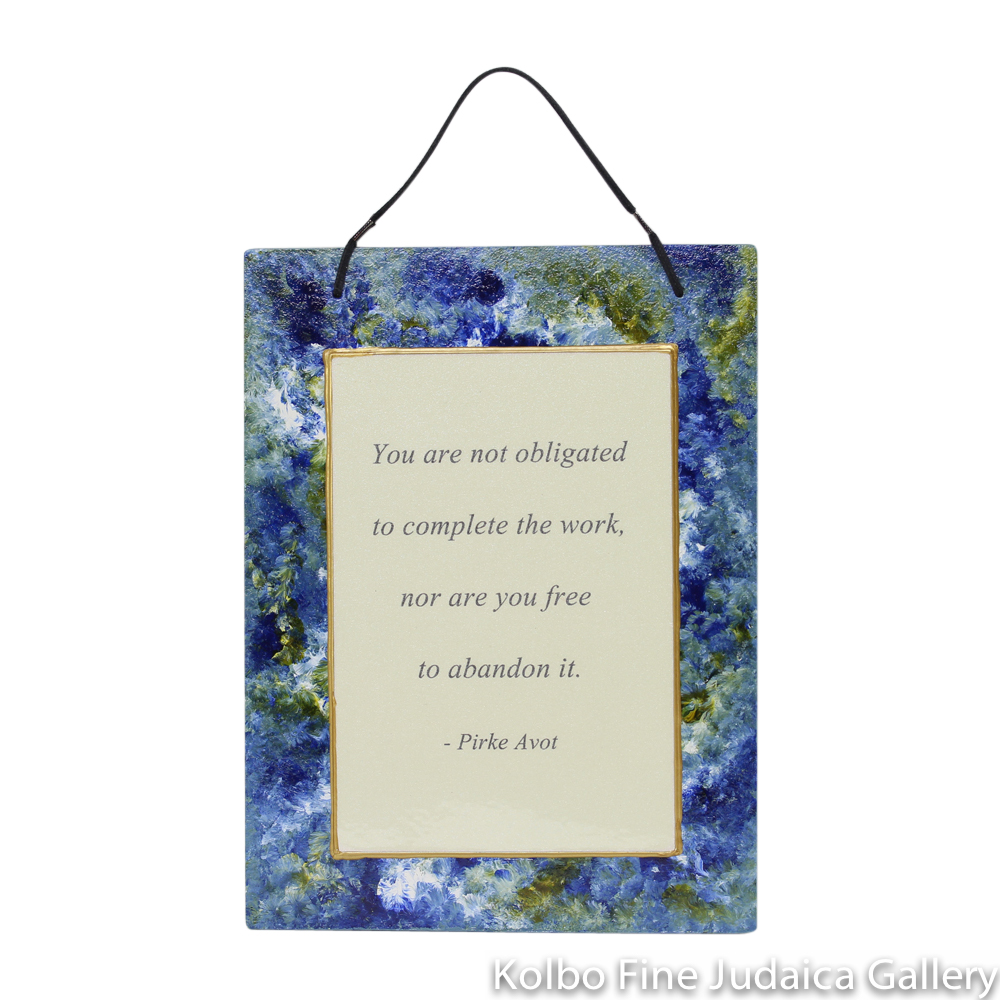 "Wall Hanging, ""You are not obligated…"" -Pirke Avot, Blue and Green Tones, Hand-Painted Glass"