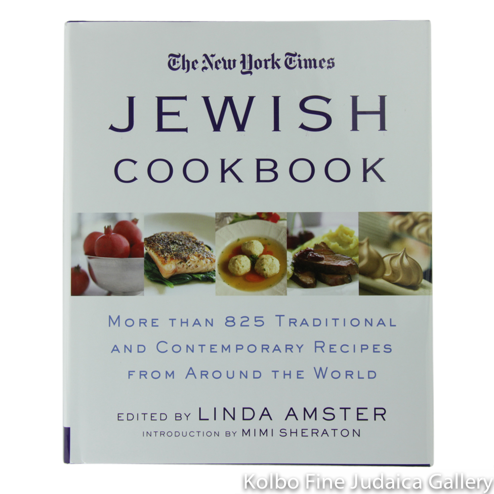 New York Times Jewish Cookbook: More Than 850 Traditional and Contemporary Recipes for Every Occasion