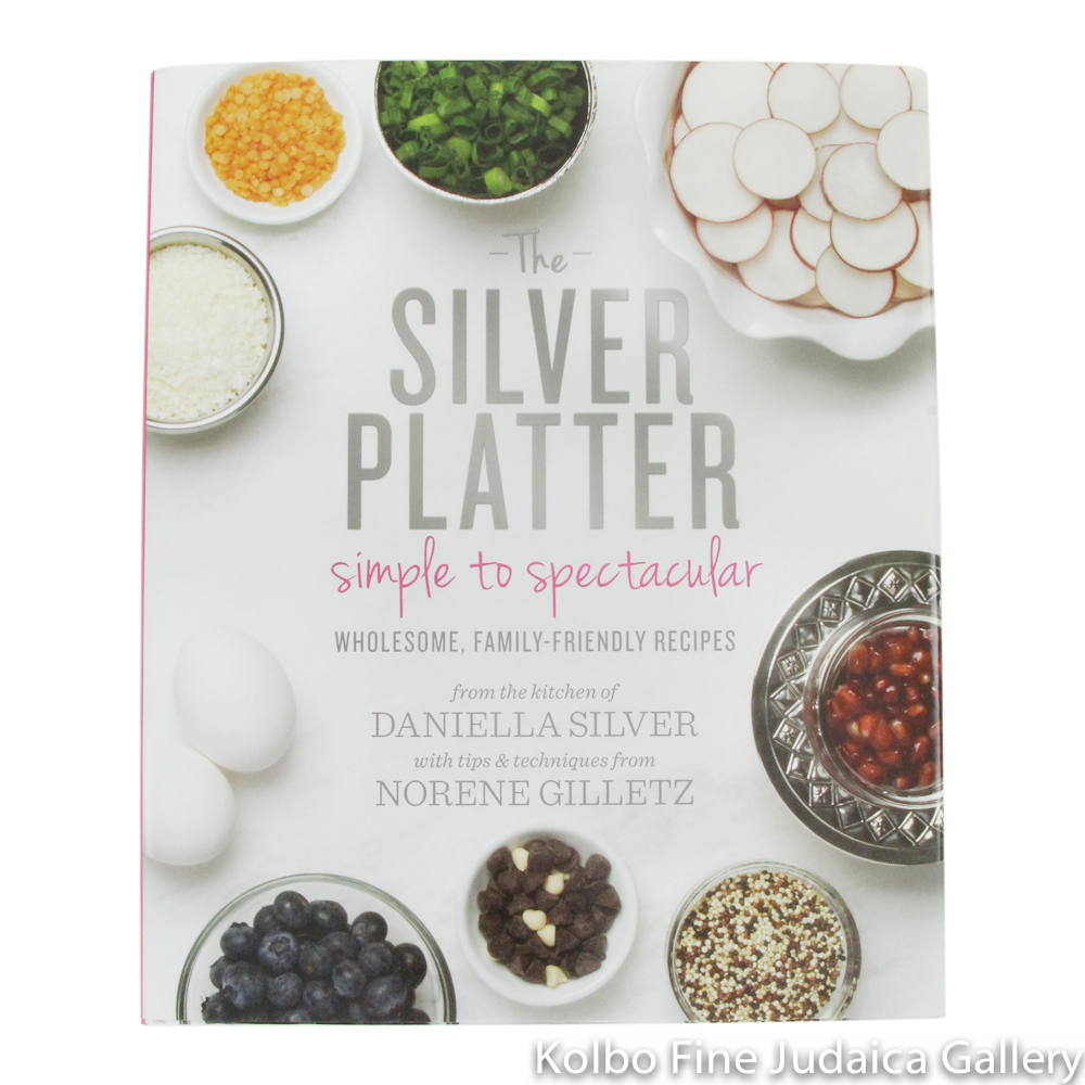 Silver Platter: Simple to Spectacular, hc