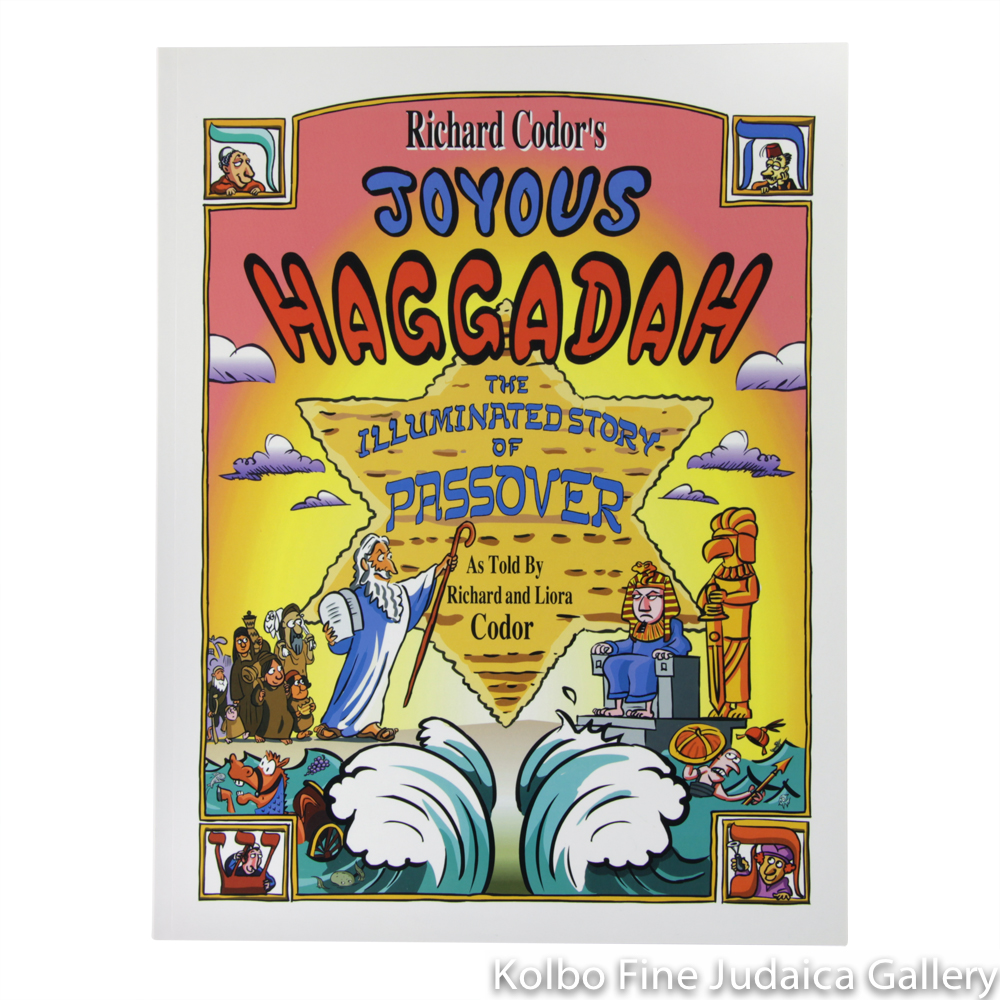 Richard Codor's Joyous Haggadah: The Illuminated Story of Passover, pb